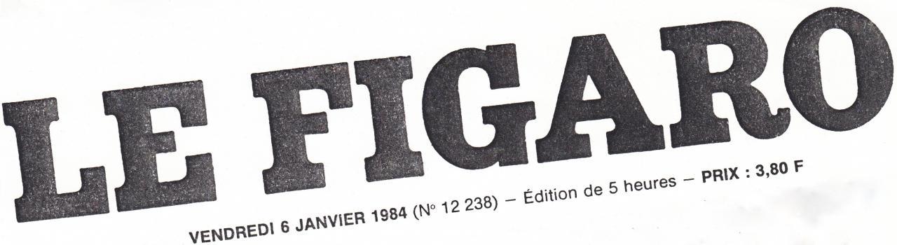 Le Figaro 06-01-1984