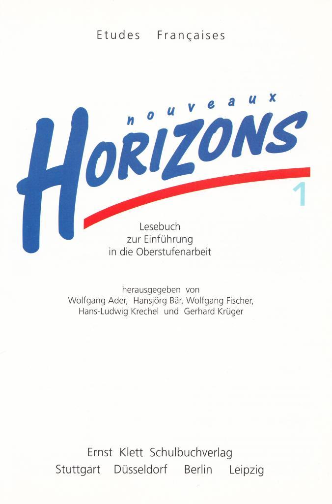 """Manuel scolaire """"Nouveaux Horizons"""" : Decouvrir le francais pour les allemands"""