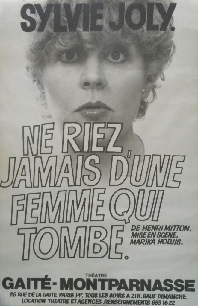 Affiche : Ne riez jamais d'une femme qui tombe